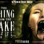Pure Taboo's 'Under the Bed: The Thing from the Lake' to Screen at Porn Film Festival Berlin